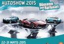 """""""Dünyanın Harikaları"""" İstanbul Autoshow 2015'te buluşacak"""