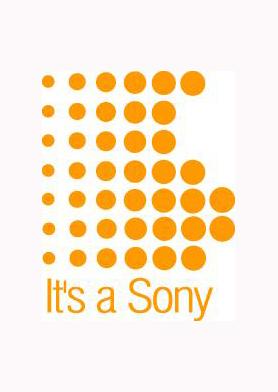 It's a Sony! Bir sen eksik kalmıştın!..
