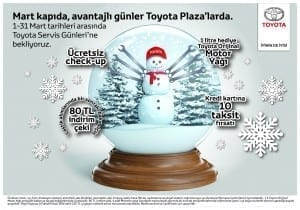 Toyota Mart Servis Günleri Kampanyas?